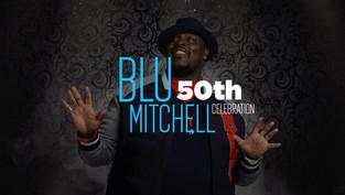 Blu Mitchell 50th