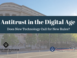 Antitrust in the Digital Age: Does New Technology Call for New Rules? [Event Video]