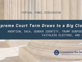 Event Video: Supreme Court Term Draws to a Big Close