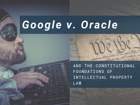 Event Video: Google v. Oracle and the Constitutional Foundations of IP Law