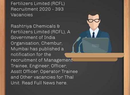Rashtriya Chemicals and Fertilizers Limited (RCFL) Recruitment 2020 - 393 Vacancies