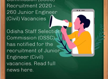 Odisha Staff Selection Commission (OSSC) Recruitment 2020 - 260 Junior Engineer (Civil) Vacancies