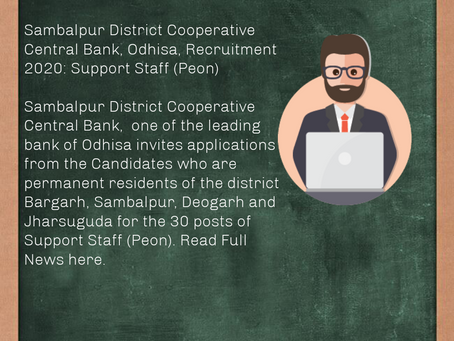 Sambalpur District Cooperative Central Bank, Odisha, Recruitment 2020: Support Staff (Peon)