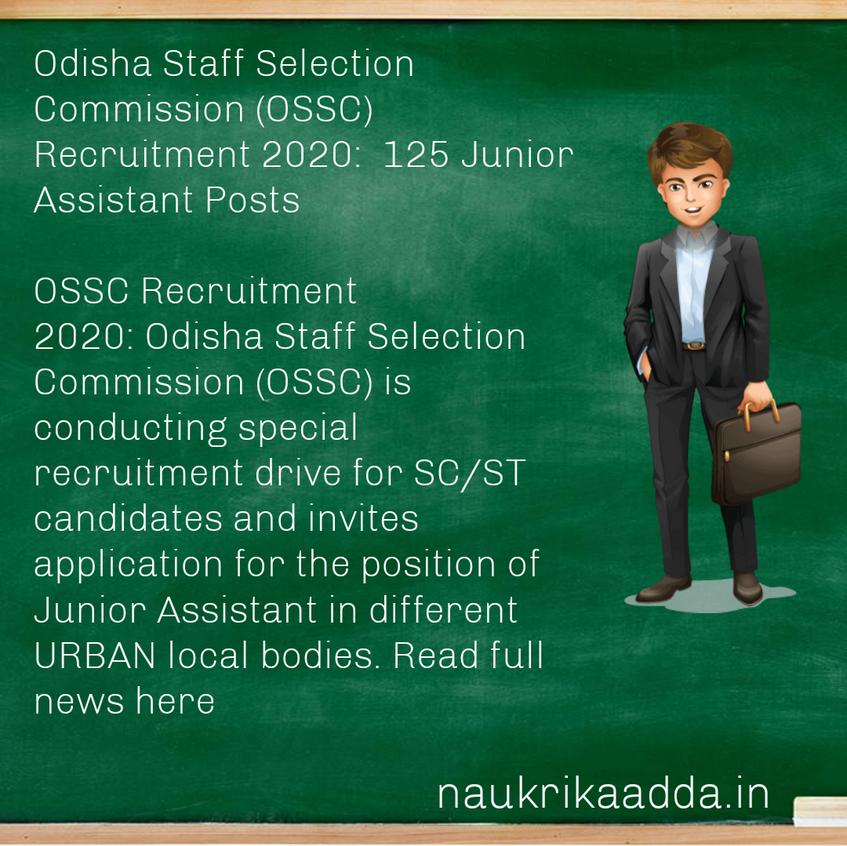 Odisha Staff Selection Commission (OSSC) Recruitment 2020