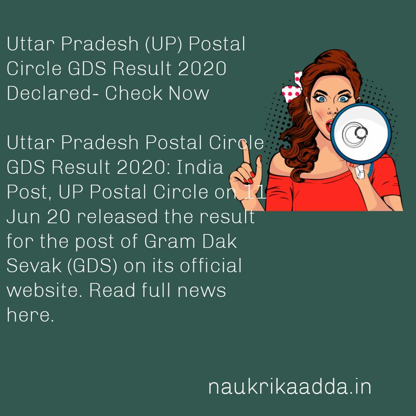 Uttar Pradesh (UP) Postal Circle GDS Result 2020 Declared- Check Now