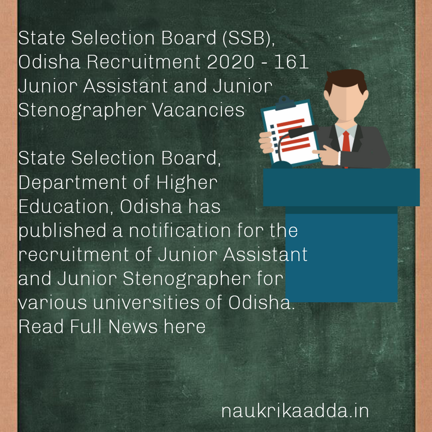 State Selection Board (SSB), Odisha Recruitment 2020 - 161 Junior Assistant and Junior Stenographer Vacancies
