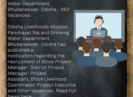 Panchayat Raj and Drinking Water Department, Bhubaneswar, Odisha - 953 Vacancies