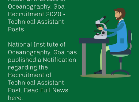 National Institute of Oceanography, Goa Recruitment 2020 - Technical Assistant Posts