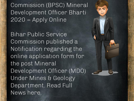 Bihar Public Service Commission (BPSC) Mineral Development Officer Bharti 2020 – Apply Online