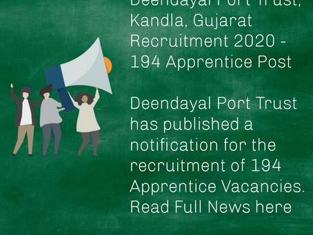Deendayal Port Trust, Kandla, Gujarat Recruitment 2020 - 194 Apprentice Posts