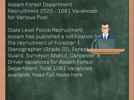 Assam Forest Department Recruitment 2020 - 1081 Vacancies for Various Post