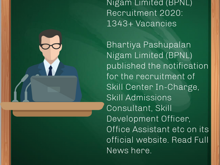 Bhartiya Pashupalan Nigam Limited (BPNL) Recruitment 2020: 1343+ Vacancies
