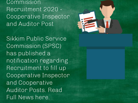 Sikkim Public Service Commission Recruitment 2020 - Cooperative Inspector and Auditor Post