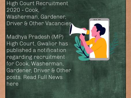 Madhya Pradesh (MP) High Court Recruitment 2020 - Cook, Washerman, Gardener, Driver & Other Posts