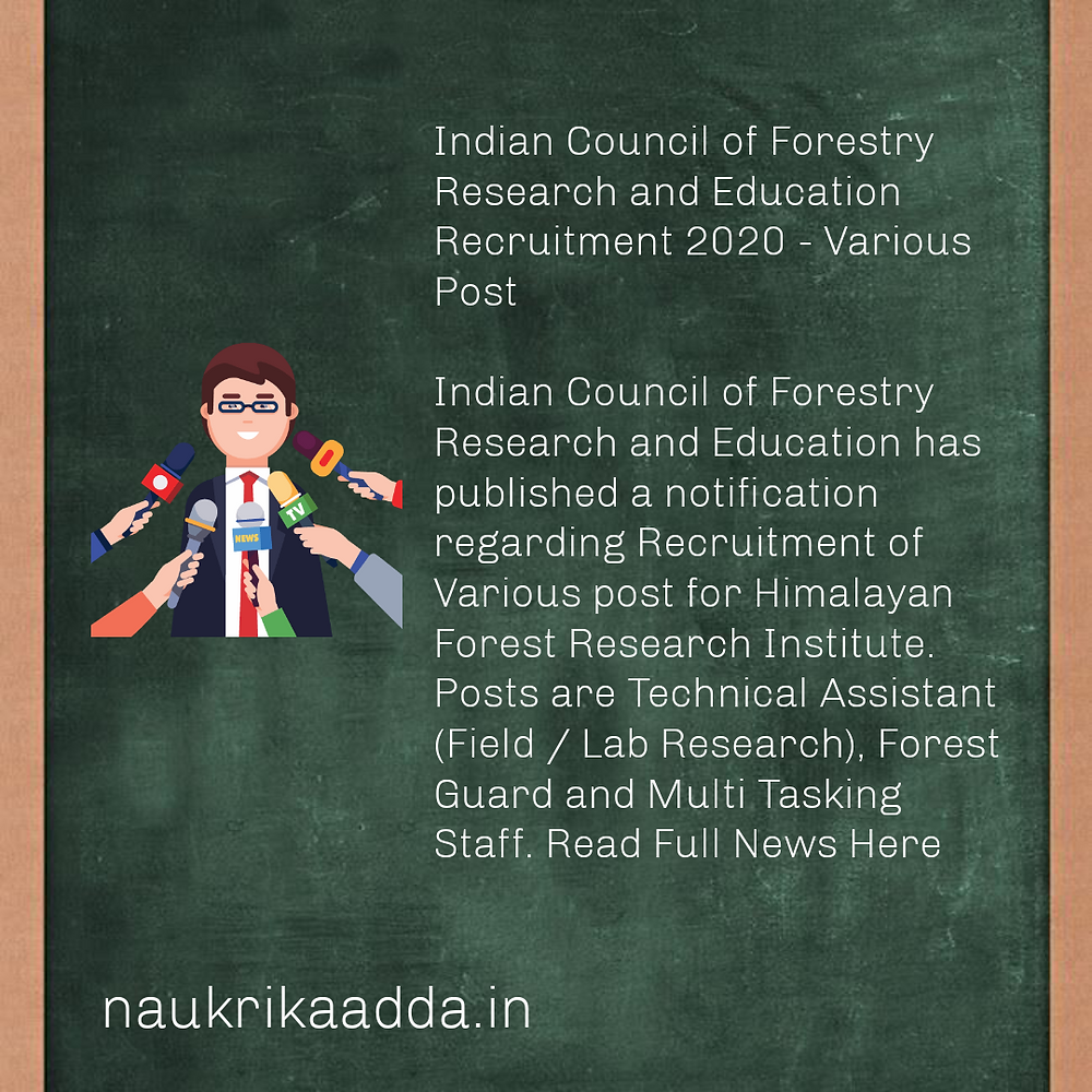 Himalayan Forest Research Institute Recruitment