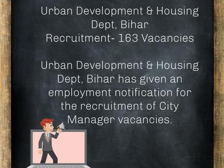 Urban Development and Housing Dept, Bihar  Recruitment- 163 Vacancies