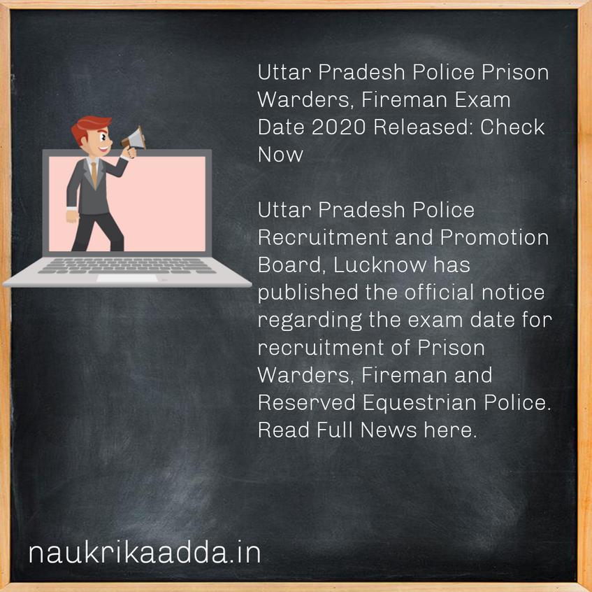 Uttar Pradesh Police Prison Warders, Fireman Exam Date 2020 Released: Check Now