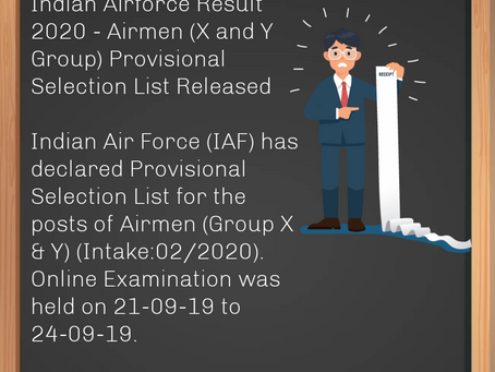 Indian Air Force (IAF) Result 2020 - Airmen (X and Y Group) Provisional Selection List Released