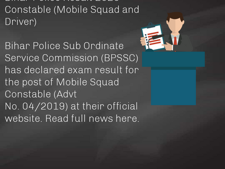 Bihar Police Result 2020 - Constable (Mobile Squad and Driver) Out. Check Now