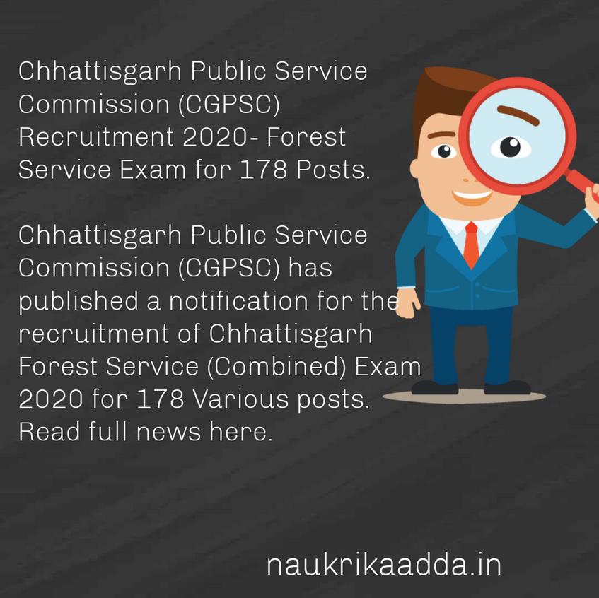 Chhattisgarh Public Service Commission (CGPSC) Recruitment 2020- Forest Service Exam