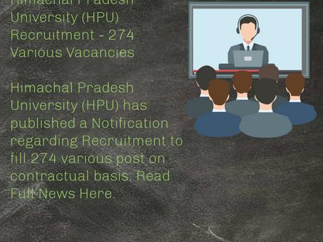 Himachal Pradesh University (HPU) Recruitment - 274 Various Vacancies