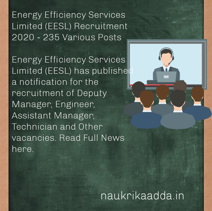 Energy Efficiency Services Limited(EESL) Recruitment 2020 - 235 Various Posts
