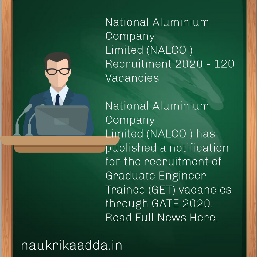 National Aluminium Company Limited (NALCO ) Recruitment 2020