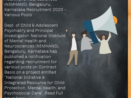 National Institute of Mental Health and Neurosciences (NIMHANS), Bengaluru, Recruitment 2020