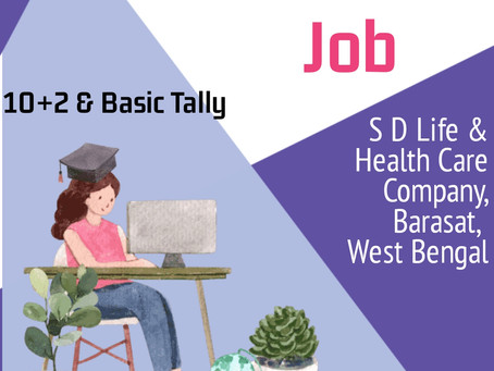 Office Executive (Female) Job at S D Life & Health Care Company , Barasat, West Bengal