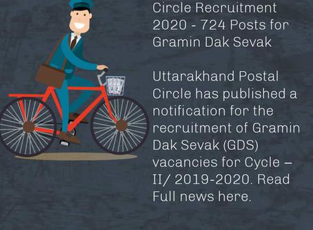 Uttarakhand Postal Circle Recruitment -  724 Posts for Gramin Dak Sevak