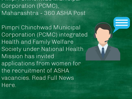 Pimpri Chinchwad Municipal Corporation (PCMC), Maharashtra - 360 ASHA Post