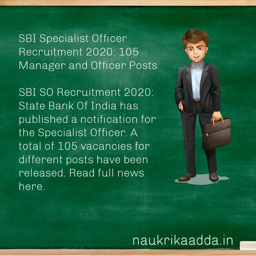 SBI Specialist Officer Recruitment 2020: 105 Manager and Officer Posts