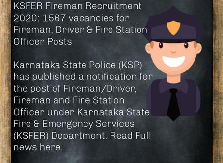 Karnataka State Police (KSP) Fireman Recruitment 2020: 1567 vacancies for Fireman & Various Posts