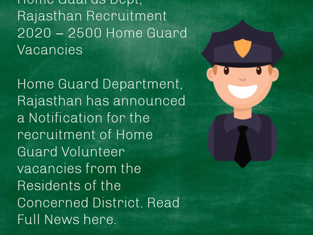 Home Guards Dept, Rajasthan Recruitment 2020 – 2500 Home Guard Vacancies