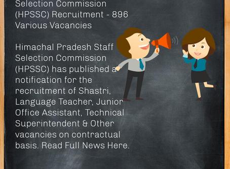 Himachal Pradesh Staff Selection Commission (HPSSC) Recruitment - 896 Various Vacancies