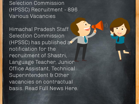Himachal Pradesh Staff Selection Commission (HPSSC) Recruitment - 896 Various Vacancies