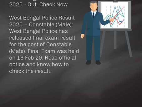 West Bengal Police Result 2020 - Constable (Male) Released. Check Now