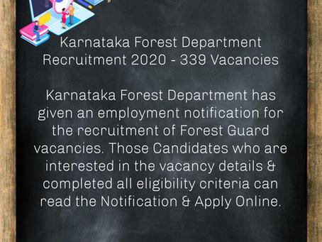 Karnataka Forest Department Recruitment 2020 - 339 Vacancies