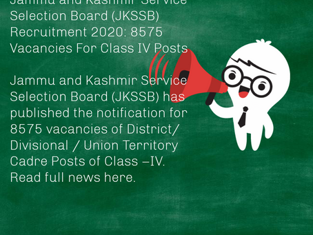 Jammu and Kashmir Service Selection Board (JKSSB) Recruitment 2020: 8575 Vacancies For Class IV Post