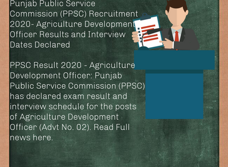 Punjab Public Service Commission (PPSC) - Agriculture Development Officer Result and Interview Dates