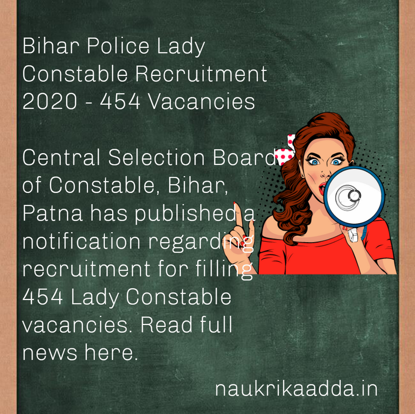 Bihar Police Lady Constable Recruitment 2020 - 454 Vacancies