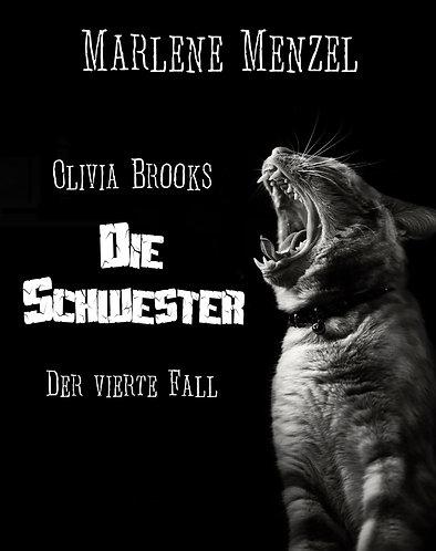 Olivia Brooks - Die Schwester