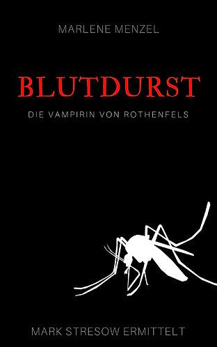 Blutdurst - Die Vampirin von Rothenfels