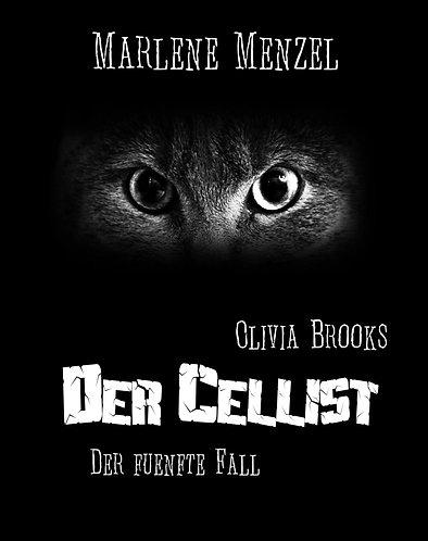 Olivia Brooks - Der Cellist