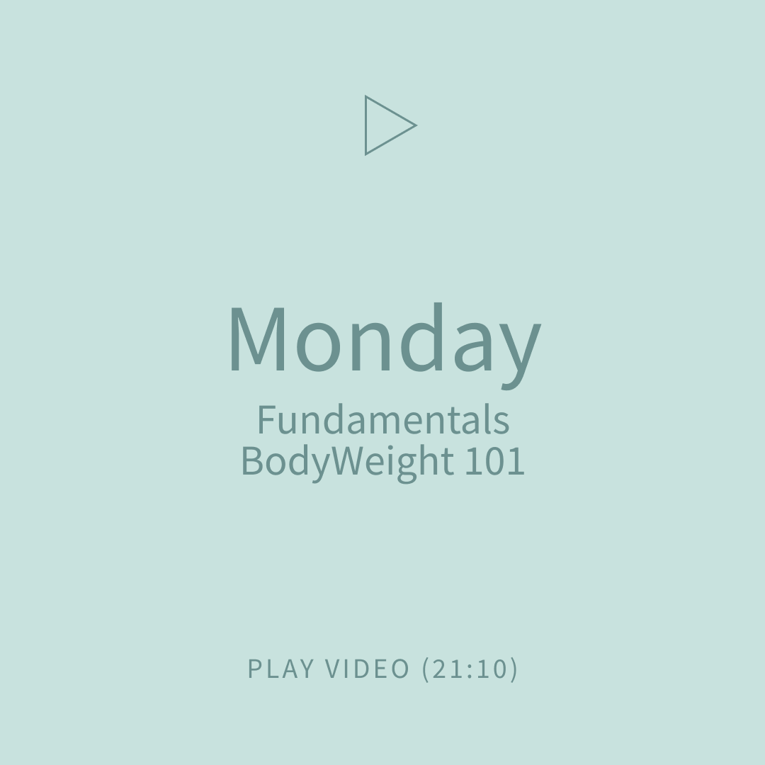 01-Monday-Fundamentals-BodyWeight101.png