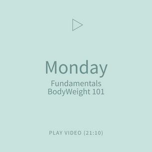 01-Monday-Fundamentals-BodyWeight101.png
