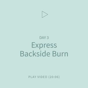05-Express-BacksideBurn.png