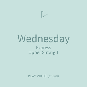 05-Wednesday-ExpressUpperStrong1.png