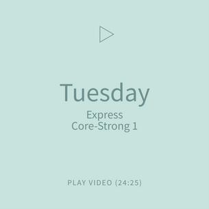 04-Tuesday-ExpressCoreStrong1.png