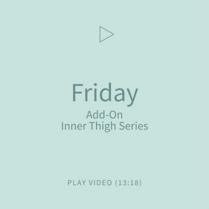08-Friday-AddOnInnerThighSeries.png